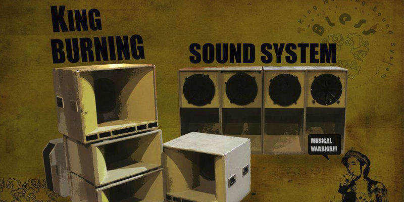 King Burning Sound System